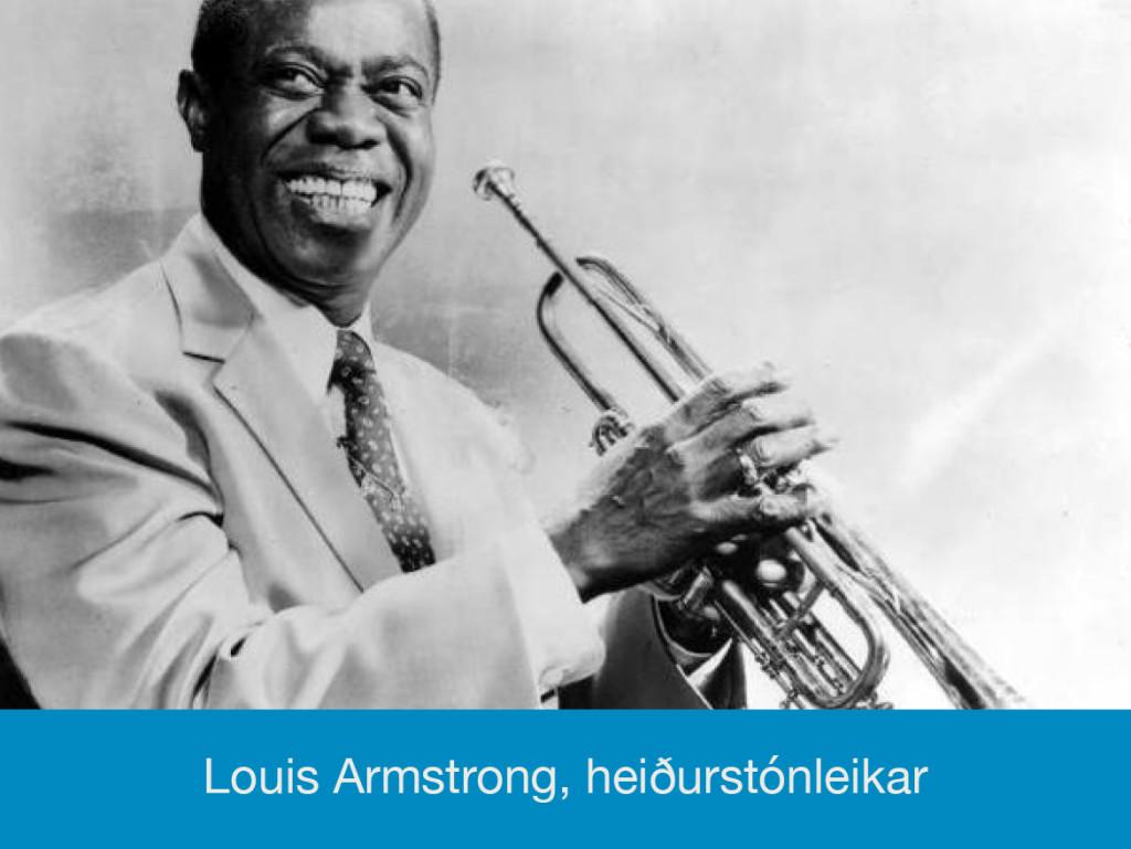 Louis Armstrong - Heiðurstónleikar